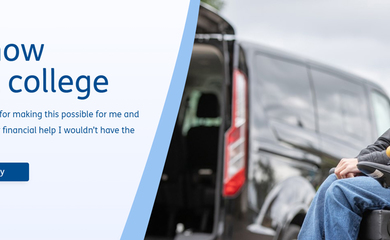 Image of dark blue text on a light blue background which reads: I can now attend college. Thank you to Motability for making this possible for me and my family. Without their financial help I wouldn't have the freedom I have. To the right of the text is a young boy in a powerchair.